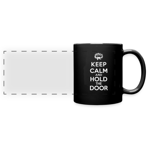 Keep calm and hold the door - Mug panoramique uni