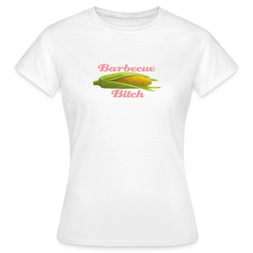 Barbecue Bitch - Frauen T-Shirt