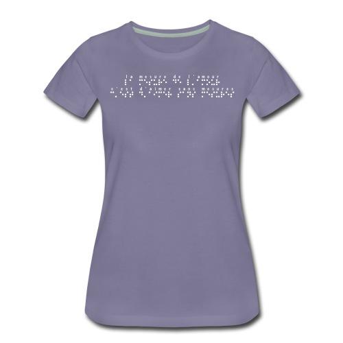 T-shirt Premium Femme - Modèle : la mesure de l'amour, c'est d'aimer sans mesures Ecriture blanche pour vêtement et accessoires foncés  Pour rappel : C'est un braille imprimé (sans le relief) Demandez votre phrase/citation par mail à : asso.sensi@gmail.com  !!
