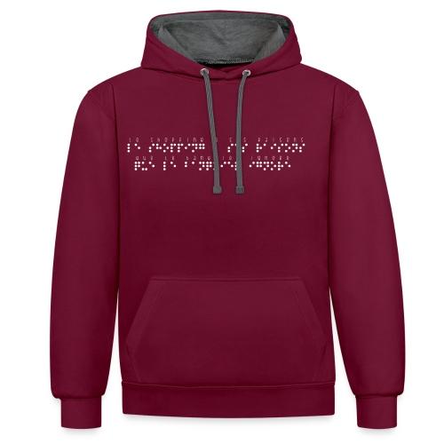 Sweat-shirt contraste - Modèle : le shopping a ses raisons que le banquier ignore Ecriture blanche pour vêtement et accessoires foncés  Pour rappel : C'est un braille imprimé (sans le relief) Demandez votre phrase/citation par mail à : asso.sensi@gmail.com  !!