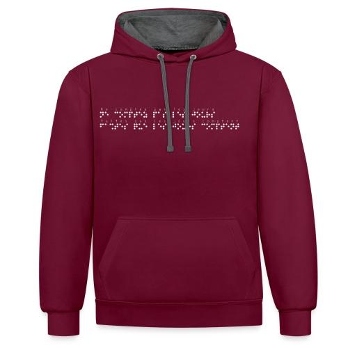 Sweat-shirt contraste - Pour rappel : C'est un braille imprimé (sans le relief) Demandez votre phrase/citation par mail à : asso.sensi@gmail.com  !!