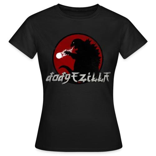 T-Shirt F - Dodgezilla - T-shirt Femme