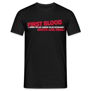 First Blood - My cat jumped on my keyboard - Men's T-Shirt
