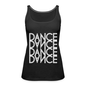 Dance-Frauen-Tank-Top - Frauen Premium Tank Top