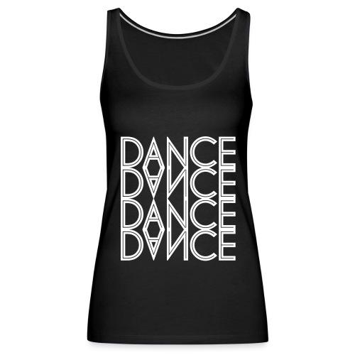Dance-Frauen-Tank-Top - Frauen Premium Tank Top