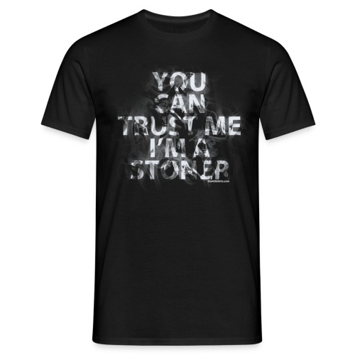 trust me, i'm a stoner - male - Men's T-Shirt