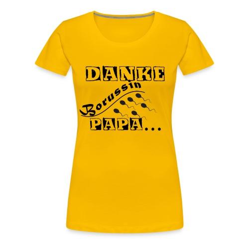 Danke Papa - Borussin T-Shirt Frauen - Frauen Premium T-Shirt