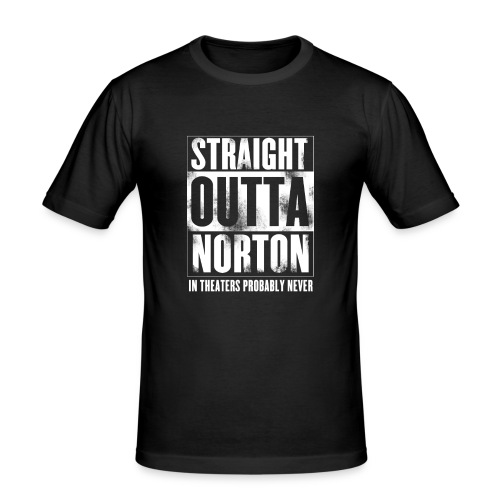 Straight Outta Norton - Men's Slim Fit T-Shirt
