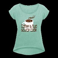 Coffee is source code Frauen T-Shirt