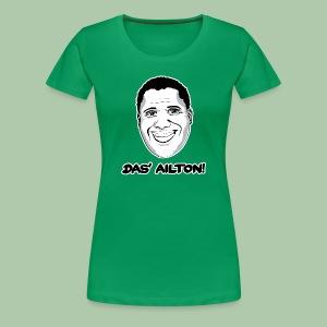 Das' Ailton Frauen T-Shirt klassisch - freie Farbwahl - Frauen Premium T-Shirt
