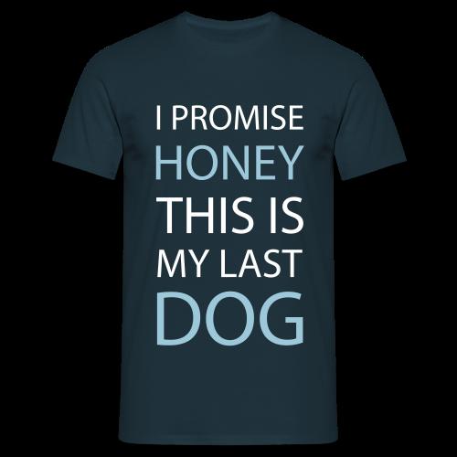 I promise... - Männer T-Shirt