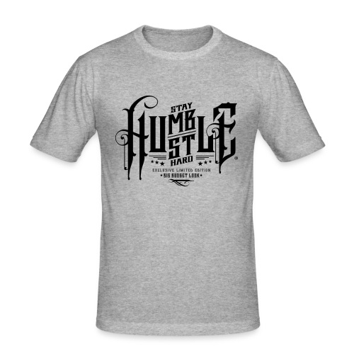 Hustle Hard - Männer Slim Fit T-Shirt