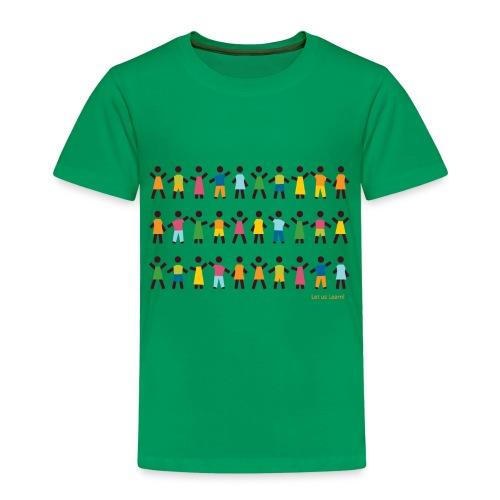 Let us Learn (k) - Kinder Premium T-Shirt