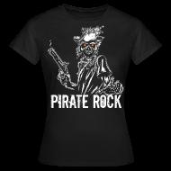 T-shirts ~ T-shirt dam ~ Pirate Rock Ed