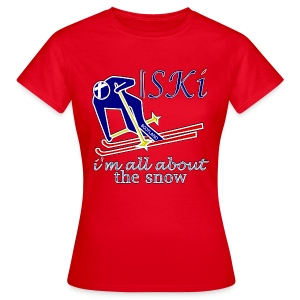 Scotland skiing all about the snow women's - Women's T-Shirt
