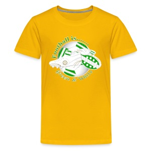 Football is green and white soccer teen's t-shirt - Teenage Premium T-Shirt