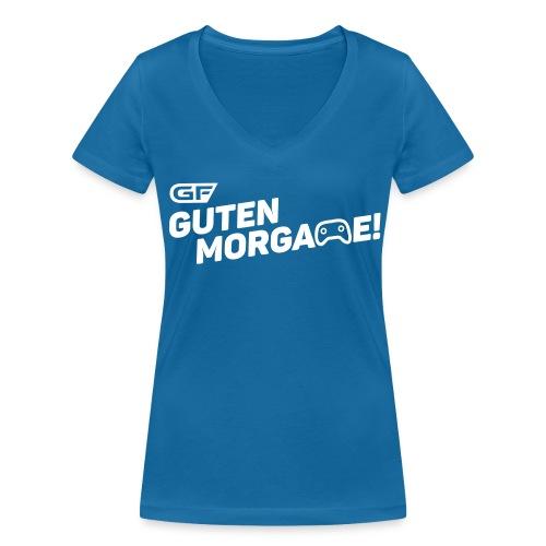 Guten Morgame! T-Shirt (Women) - Frauen Bio-T-Shirt mit V-Ausschnitt von Stanley & Stella