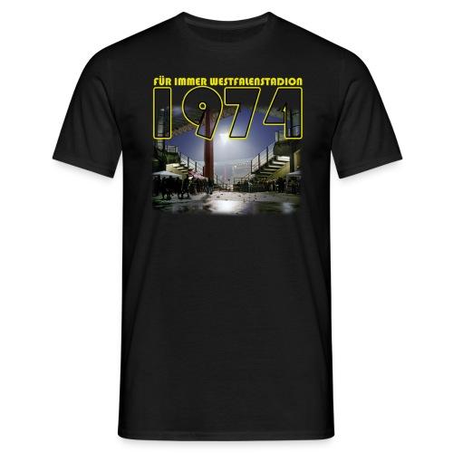 Für immer WS1974 - Männer T-Shirt