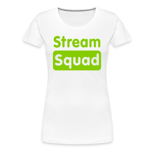 Stream Squad White & Green - Women's Premium T-Shirt