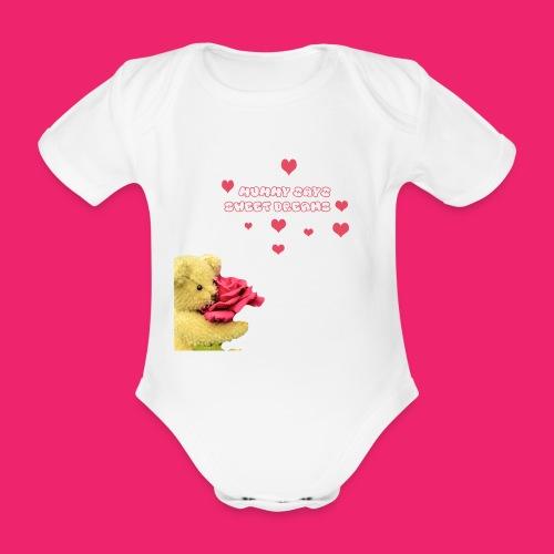 Mummy says sweet dreams bodysuit - Organic Short-sleeved Baby Bodysuit