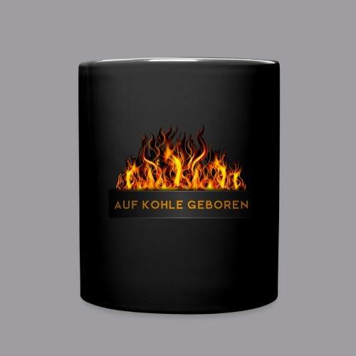 Auf Kohle Geboren Tasse - Tasse einfarbig