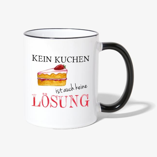 Shabbyflair Tasse Mit Lustigem Spruch Kein Kuchen Keine Losung