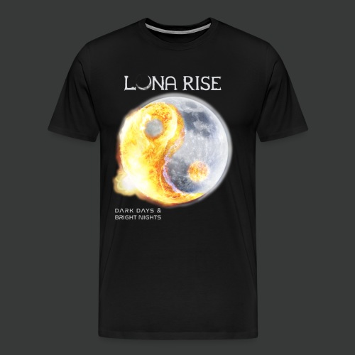 Luna Rise - Dark Days & Bright Nights - Variant 1 - Männer Premium T-Shirt
