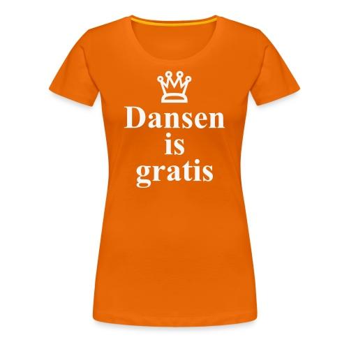 Dansen is Gratis K-Dag Versie - Vrouwen Premium T-shirt