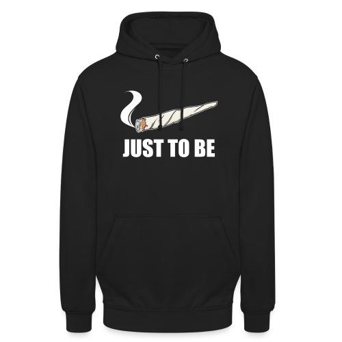 just to be ... (blank) - unisex Hoodie - Unisex Hoodie