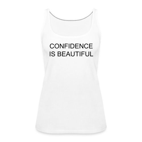 Confidence is beautiful - Top (Girls) - Frauen Premium Tank Top