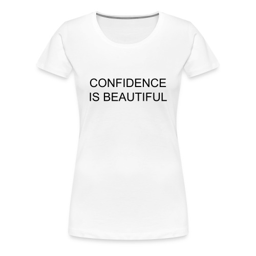 Confidence is beautiful - Shirt (Girls) - Frauen Premium T-Shirt