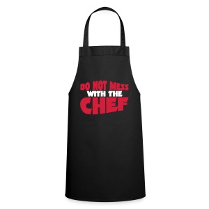 DO NOT MESS!!! - Cooking Apron