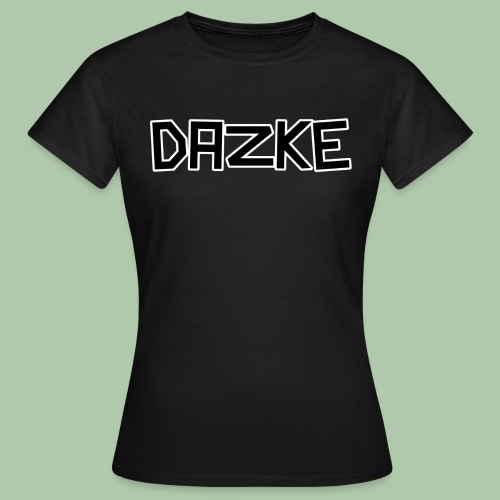 DAZKE Frauen T-Shirt - freie Farbwahl - Frauen T-Shirt