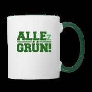 ALLEz GRÜN! - Tasse mit grünem Griff