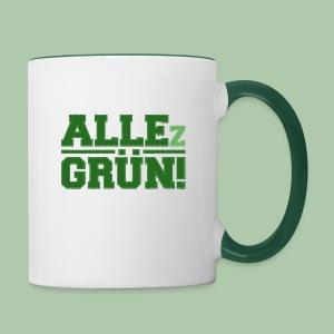 ALLEz GRÜN! - Tasse mit grünem Griff - Tasse zweifarbig