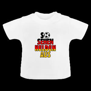 Fußball Deutschland Helden Fan Baby T-Shirt - Baby T-Shirt