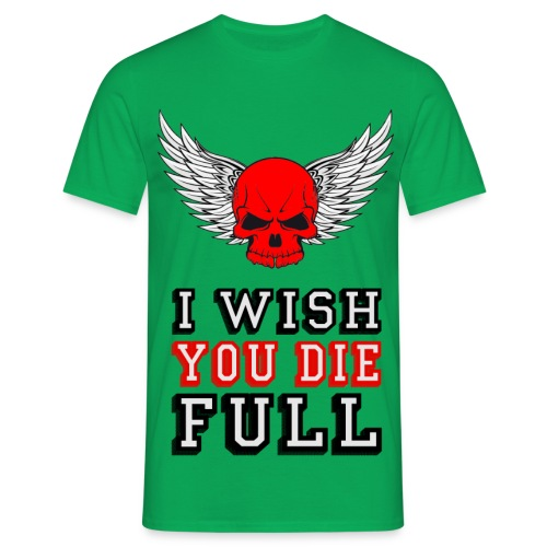 Wish you die full - Maglietta da uomo