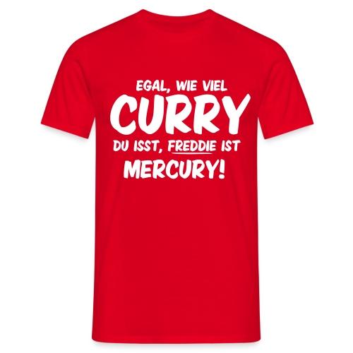 Mehr Curry! - Männer T-Shirt