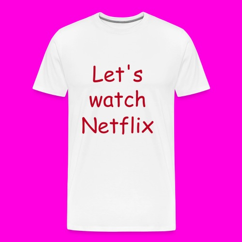 Netflix and chill t-shirt - Herre premium T-shirt