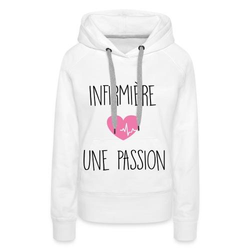Sweat capuche Passion - Team Nurse - Sweat-shirt à capuche Premium pour femmes
