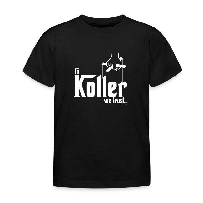 """In Koller we trust - Godfather"" (Kinder T-Shirt, schwarz)"