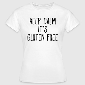Keep Calm It\'s Gluten Free T-Shirts - Frauen T-Shirt