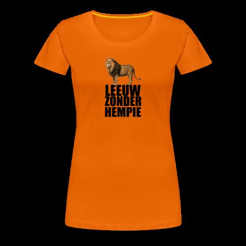 Oranje Leeuw zonder hempie! - Vrouwen Premium T-shirt