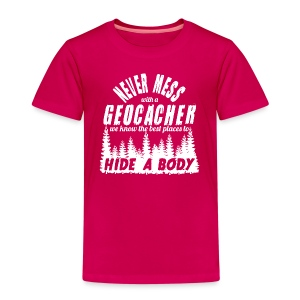 Never Mess whit a Geocacher for children (white print)  - Kids' Premium T-Shirt