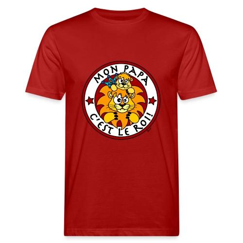 T-shirt bio Homme Lion, Mon Papa c'est le Roi - T-shirt bio Homme