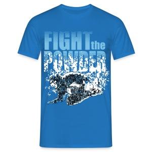 Fight the powder - Men's T-Shirt