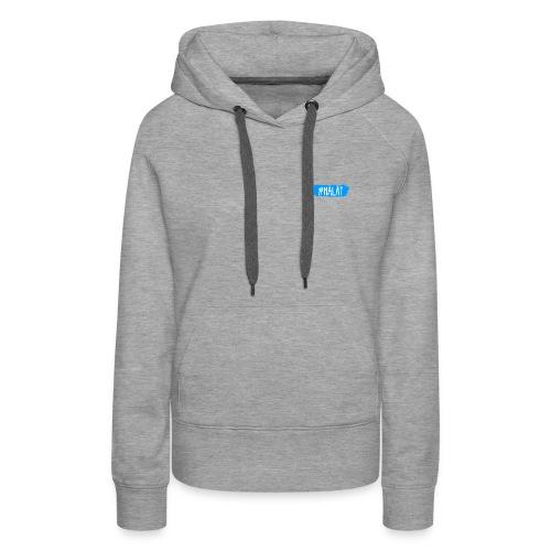 #HÄLÄT Frauenhoodie - Frauen Premium Hoodie