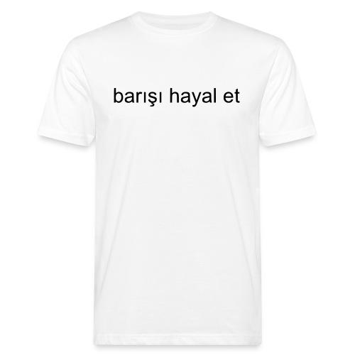 imagine peace, türkisch - Männer Bio-T-Shirt