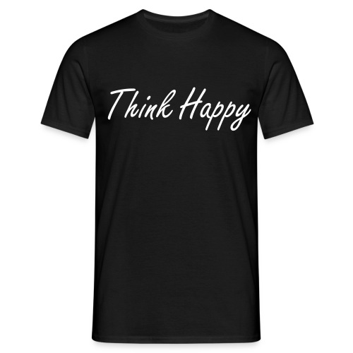Think Happy Men's T-Shirt's - Men's T-Shirt