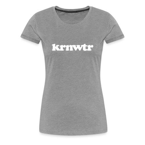Organic KRNWTR shirt Dames - Vrouwen Premium T-shirt